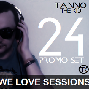 TANNO the KID / We Love Sessions (May Promo Set) / #024