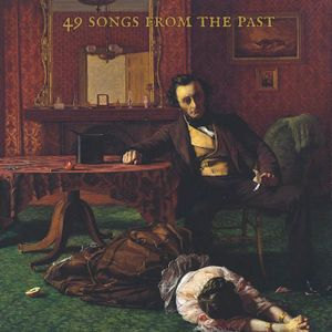 49 Songs From The Past