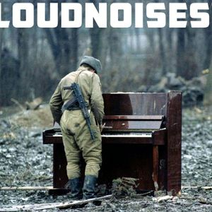 LoudNoises! Podcast 27