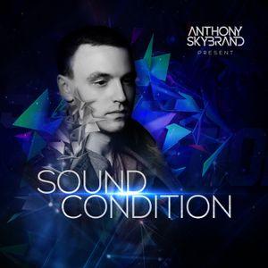 Anthony Skybrand – Sound Condition Radio 007