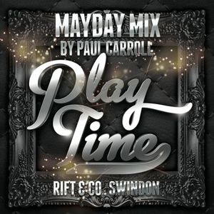 PLAY TIME - May Day Mix CD 2015
