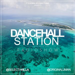 SELECTA KILLA & UMAN - DANCEHALL STATION SHOW #210