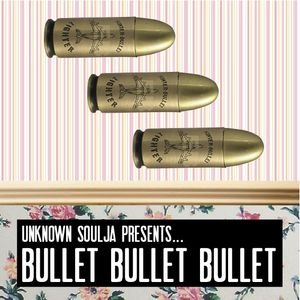 Bullet Bullet Bullet