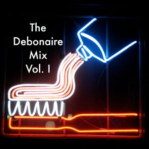 The Debonaire Mix | Vol. 01