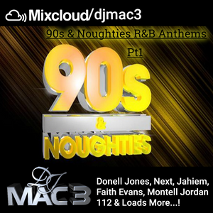 90's & Noughties R&B Anthems Pt1