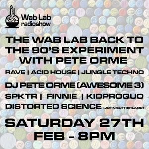 Wab Lab Back to the 90s Experiment with Pete Orme