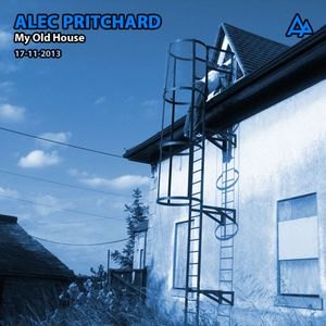 Alec Pritchard - My Old House (VINYL ONLY) (17-11-2013)
