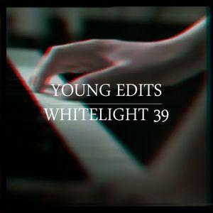 White Light 39 - Young Edits