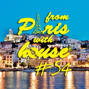From Paris With House EP54