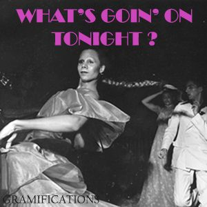 What's Goin' On Tonight ?  #4