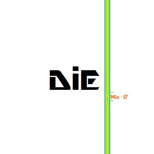 Mix 17 - DiE