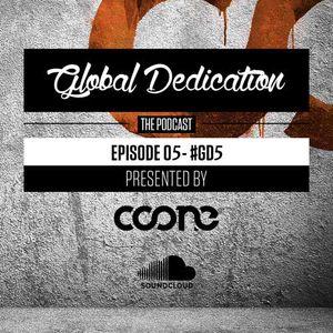 Global Dedication - Episode 05