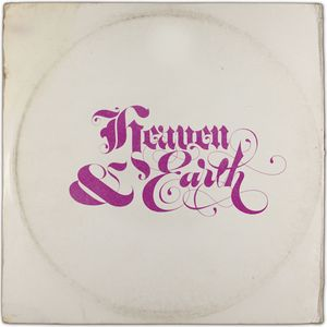 Heaven & Earth (Songs of Faith or Jesus Is Way Cool)