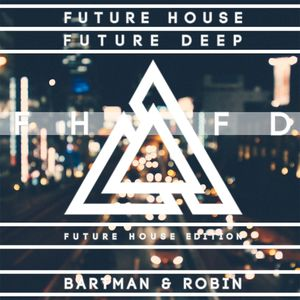 FHFD - Future House Edition