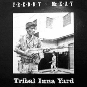 Freddy McKay 'Tribal Inna Yard' (1983)