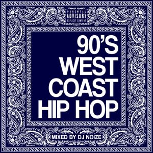 DJ Noize - 90's Westcoast Hip Hop Mix |Old School Rap Songs |Throwback | Dr Dre, Snoop Dogg, 2Pac