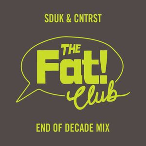 SDUK & CNTRST - End Of Decade Mix