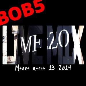 BOB5 live @ Mezzo March 13 2014 part 2.