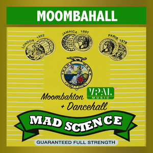 MOOMBAHALL by Mad Science Music (2016 Dancehall + Moombahton Mix)