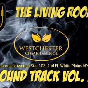 """SOUNDTRACK OF THE """"LIVING ROOM FRIDAY'S """"  VOL 1 BY DJ D LYFE ....."""