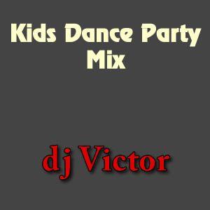 Kids Dance Party Mix