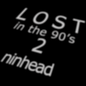 Lost in the 90's 2