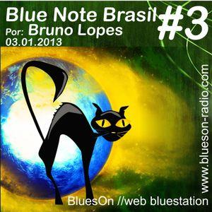 Blue Note Brasil #3 30.01.2013 por Bruno Lopes