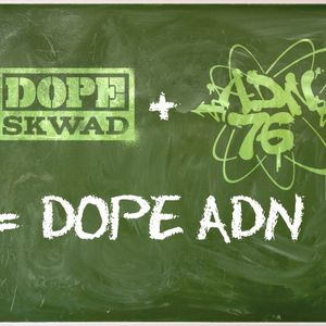 The Message with Dope ADN Part.1