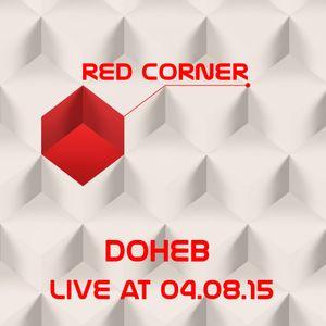 Dонев - Live @ RED CORNER[04.08.2015]