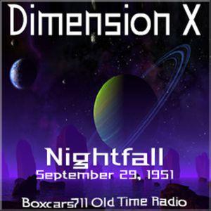 Dimension X - Nightfall (09-29-51)