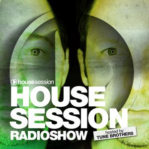 Housesession Radioshow #1116 feat Tune Brothers (10.05.2019)