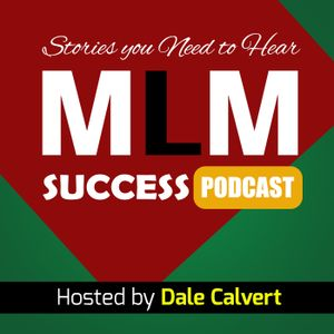 MLM SS 29:  A Message To Christian Network Marketers