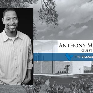 Guest Speaker: Anthony Moore