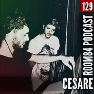 R84 PODCAST129: CESARE [Quo Vadis] | room84.ch