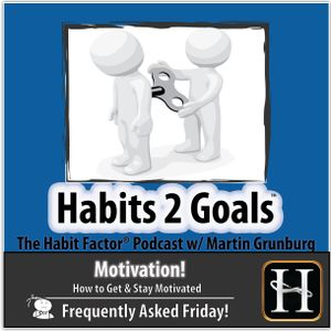 S02-Frequently Asked Friday 14: How to Get and Stay Motivated