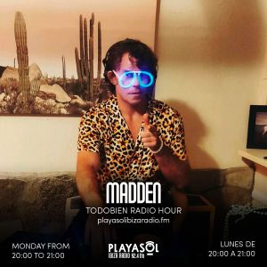 12.07.21 TODO BIEN RADIO HOUR - DJ MADDEN