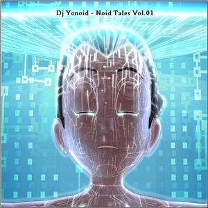 Dj Yonoid - Noid Tales Vol.01