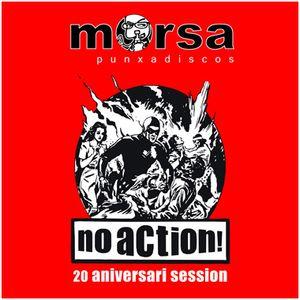 No Action!