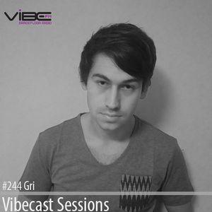 Gri @ Vibecast Sessions #244 - Vibe FM Romania
