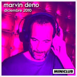MARVIN DENO - MINICLUB Diciembre 2010