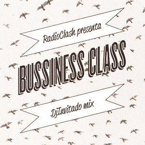 RC21#BUSSINESS CLASS (DJ INVITADO -EL DJ QUE GASTA A TODO TRAPO- MIX)