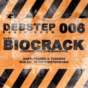 DEBstep Radio Show 006 w BioCrack