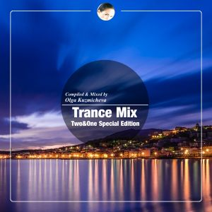 Trance Mix (Two&One (Denis Kenzo) Special Edition)