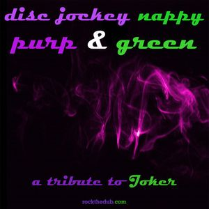 Disc Jockey Nappy - Purp & Green (Joker Mix)