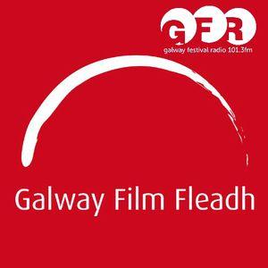 Galway Festival Radio - Galway Film Fleadh - Lelia Doolan & Gar O'Brien Interviews
