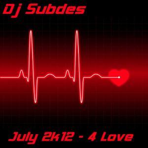July 2k12 - 4 Love