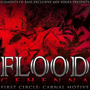 Flood - Gehenna 1st Circle: Carnal Motive