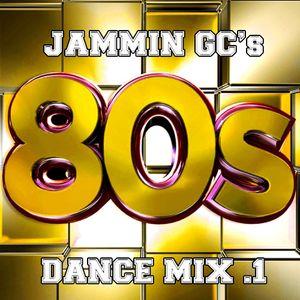 Jamming GC's 80s Dance Mix .1