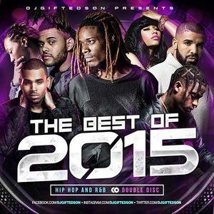 DJ GIFTEDSoN-The Best Of 2015 (2 Disc) [Full Mixtape