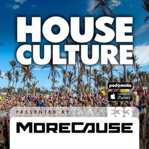 House Culture Presented by MoreCause E33